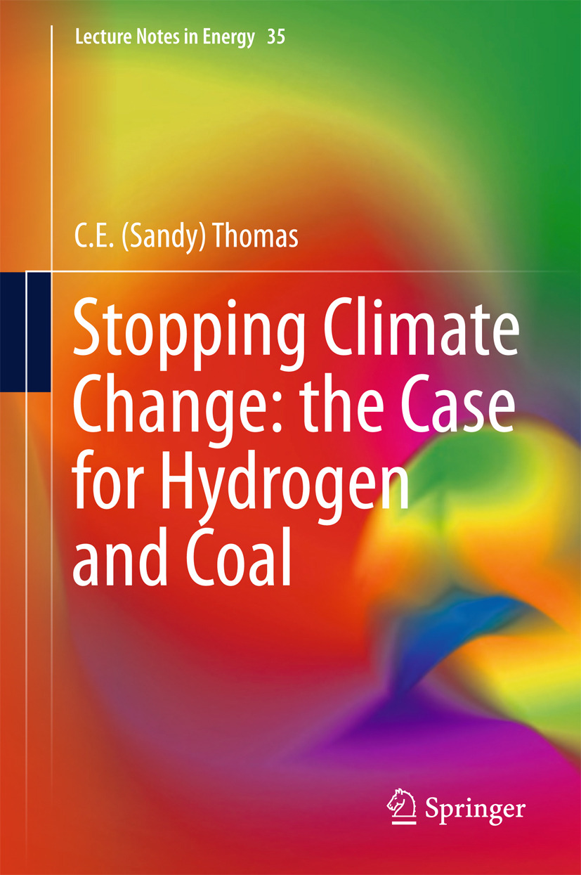 Thomas, C.E. Sandy - Stopping Climate Change: the Case for Hydrogen and Coal, ebook