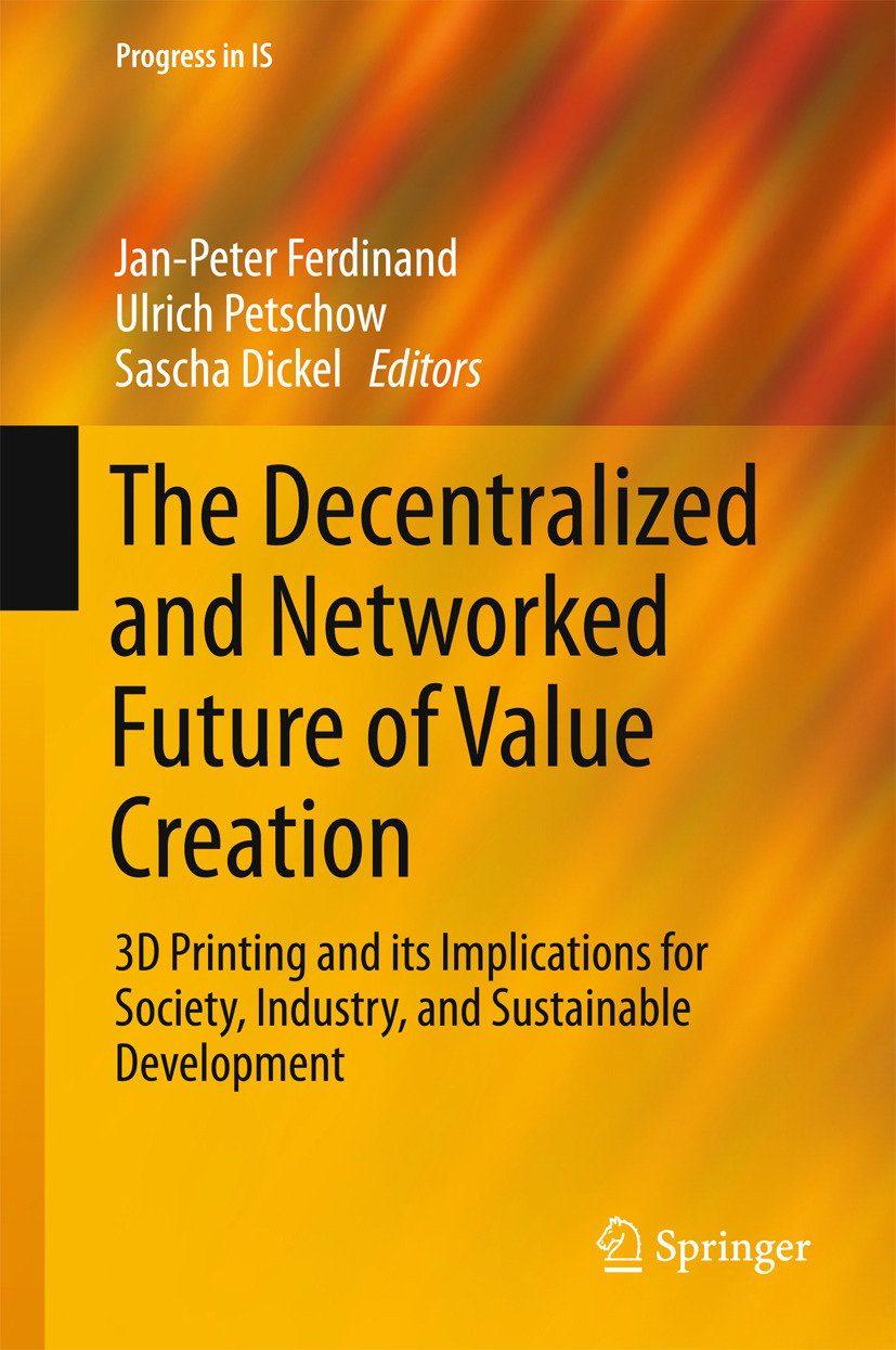 Dickel, Sascha - The Decentralized and Networked Future of Value Creation, ebook