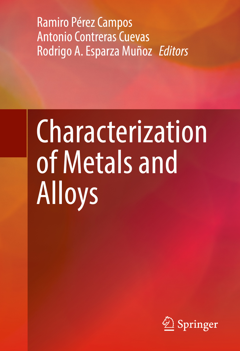 Campos, Ramiro Pérez - Characterization of Metals and Alloys, ebook