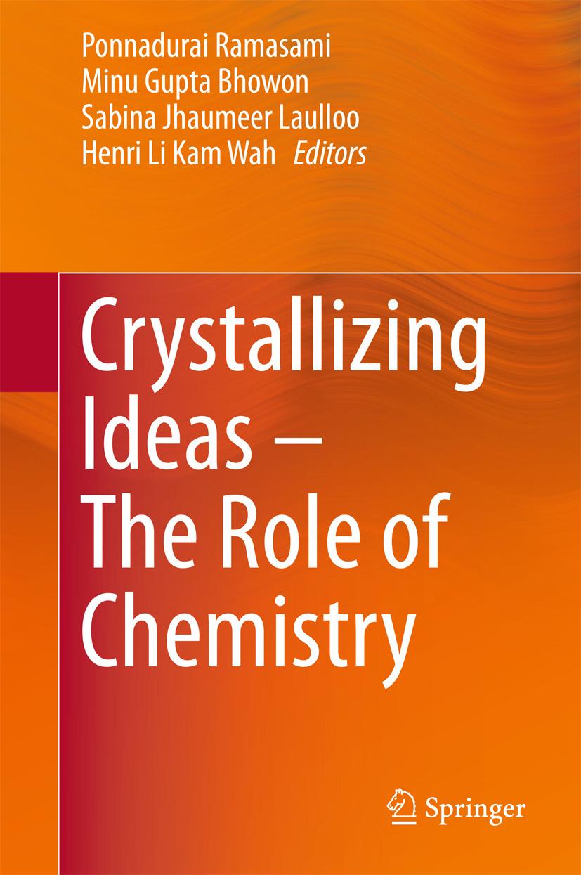 Bhowon, Minu Gupta - Crystallizing Ideas – The Role of Chemistry, e-bok
