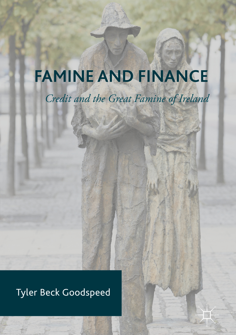 Goodspeed, Tyler Beck - Famine and Finance, ebook
