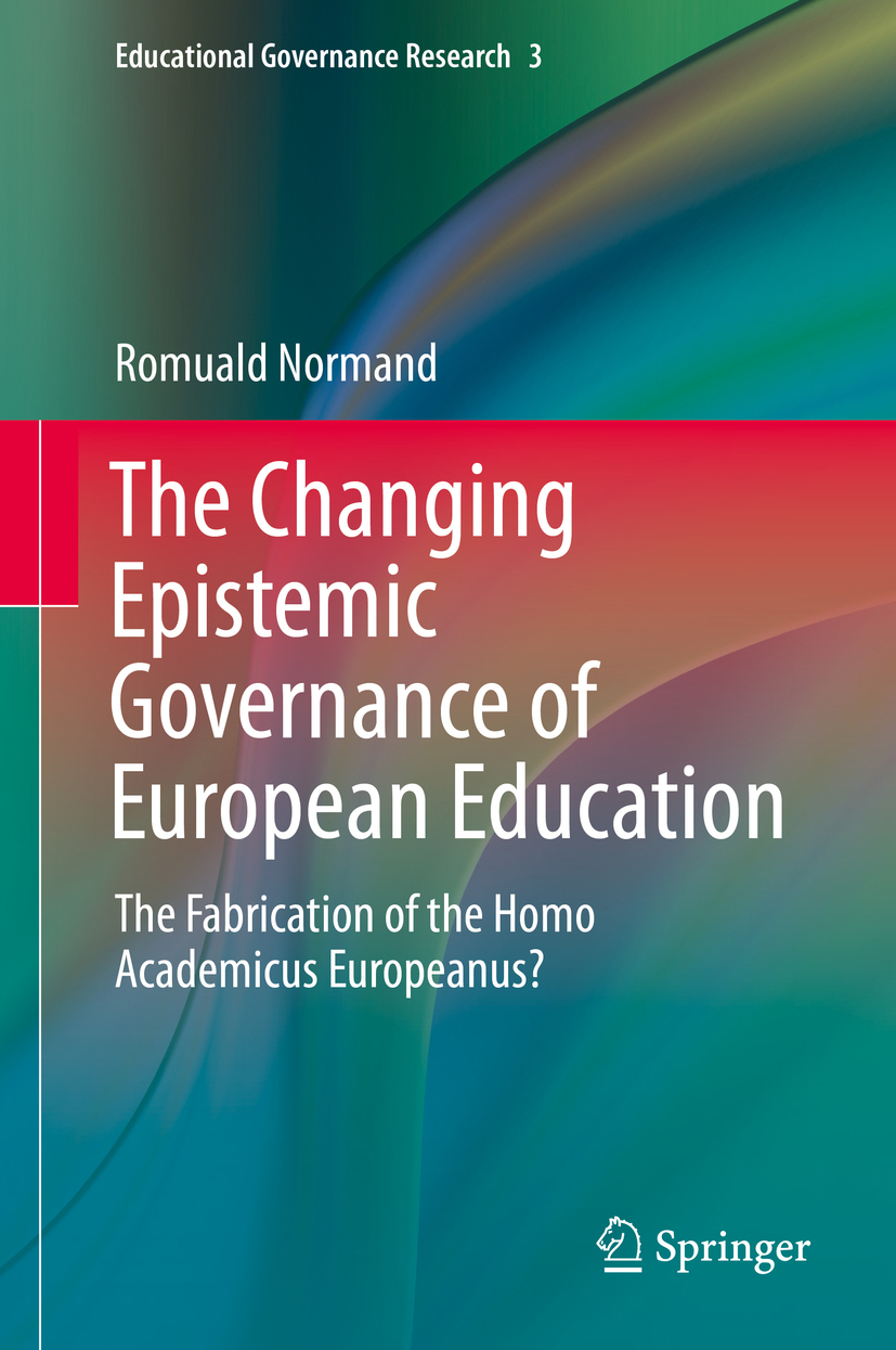 Normand, Romuald - The Changing Epistemic Governance of European Education, ebook