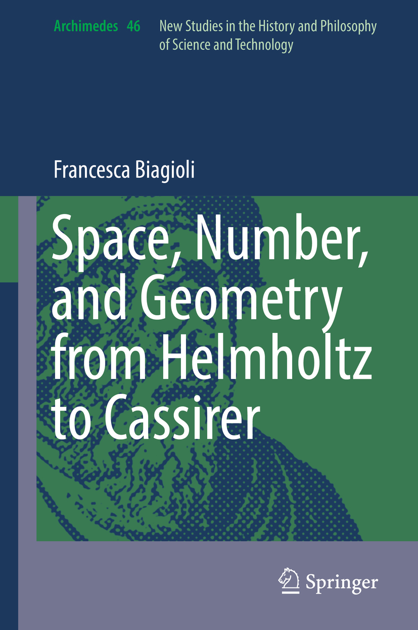 Biagioli, Francesca - Space, Number, and Geometry from Helmholtz to Cassirer, ebook