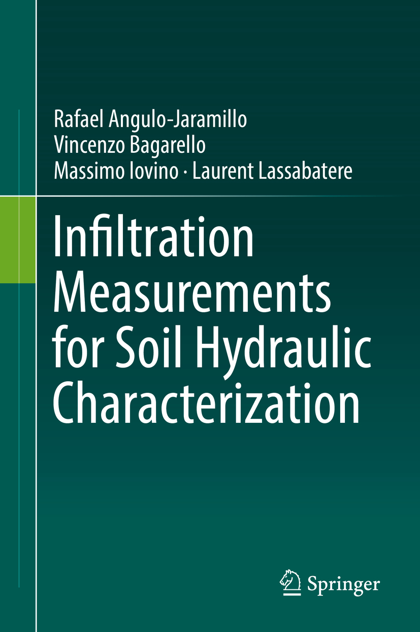 Angulo-Jaramillo, Rafael - Infiltration Measurements for Soil Hydraulic Characterization, ebook