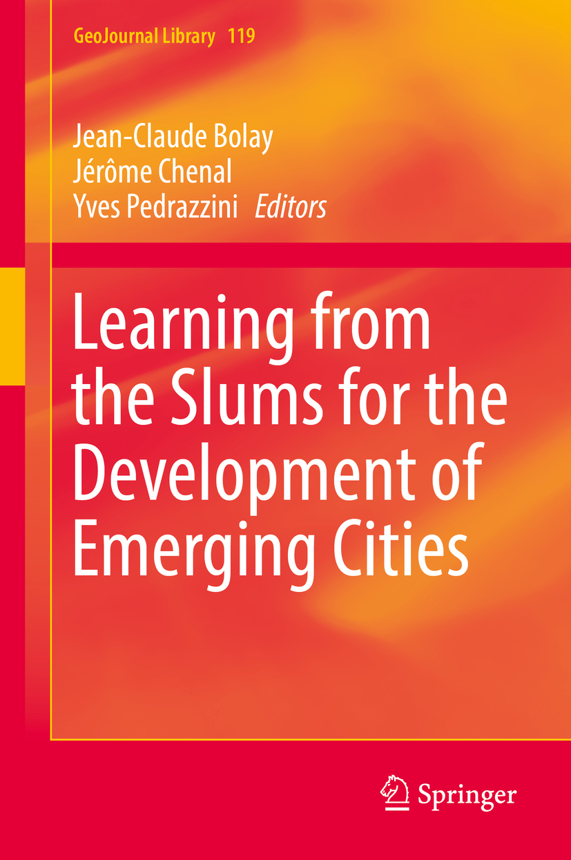 Bolay, Jean-Claude - Learning from the Slums for the Development of Emerging Cities, e-bok