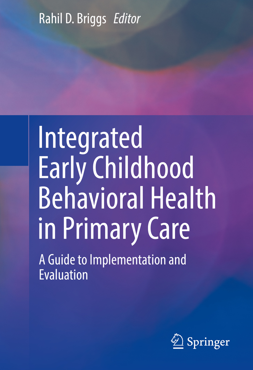 Briggs, Rahil D. - Integrated Early Childhood Behavioral Health in Primary Care, ebook