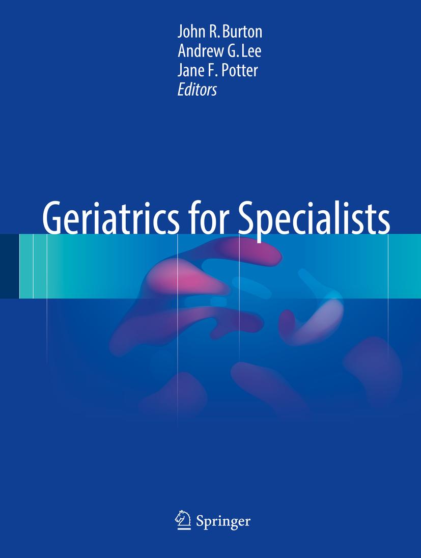 Burton, John R. - Geriatrics for Specialists, ebook