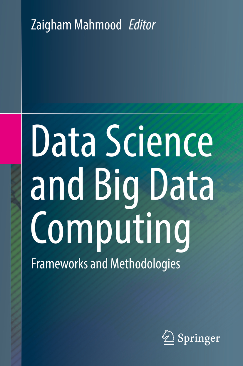 Mahmood, Zaigham - Data Science and Big Data Computing, ebook