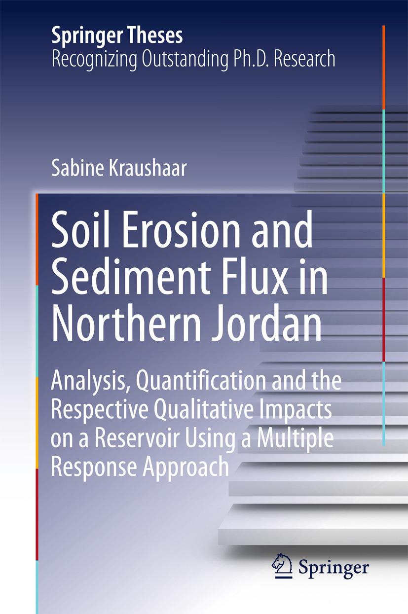 Kraushaar, Sabine - Soil Erosion and Sediment Flux in Northern Jordan, ebook