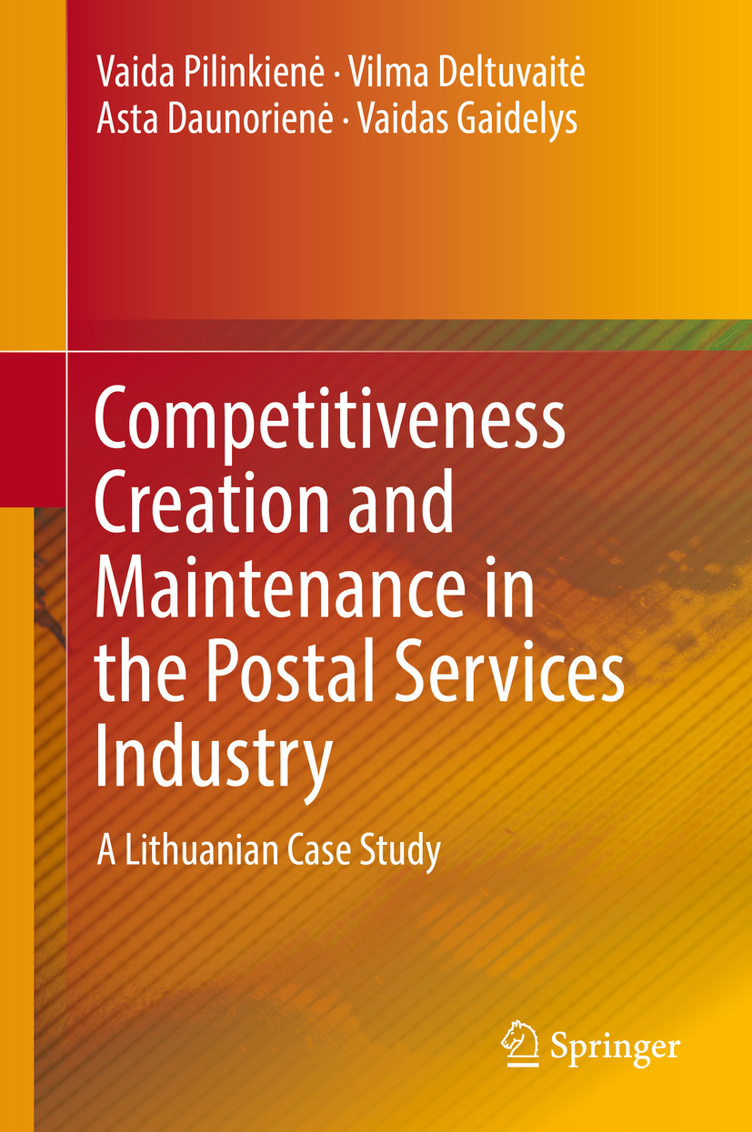 Daunorienė, Asta - Competitiveness Creation and Maintenance in the Postal Services Industry, ebook