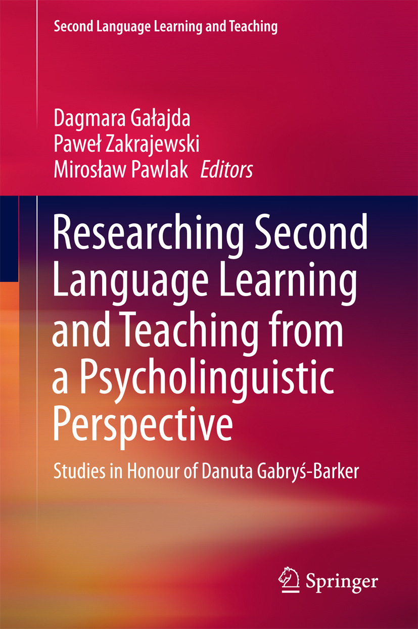 Gałajda, Dagmara - Researching Second Language Learning and Teaching from a Psycholinguistic Perspective, ebook