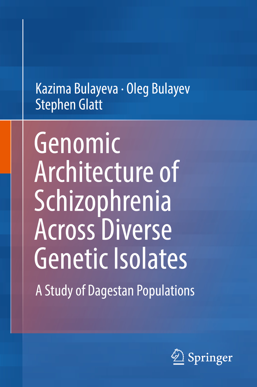 Bulayev, Oleg - Genomic Architecture of Schizophrenia Across Diverse Genetic Isolates, ebook