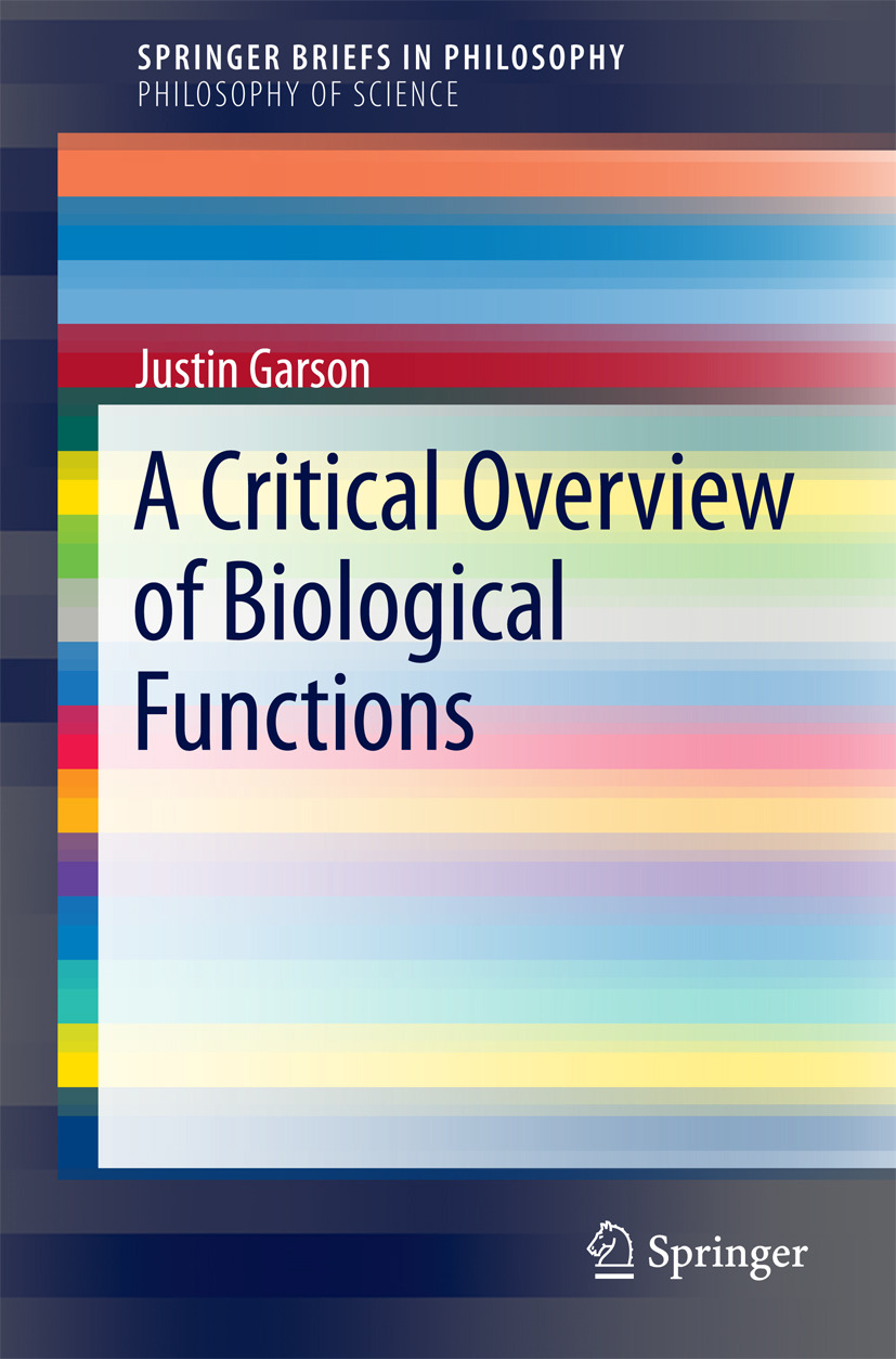 Garson, Justin - A Critical Overview of Biological Functions, ebook