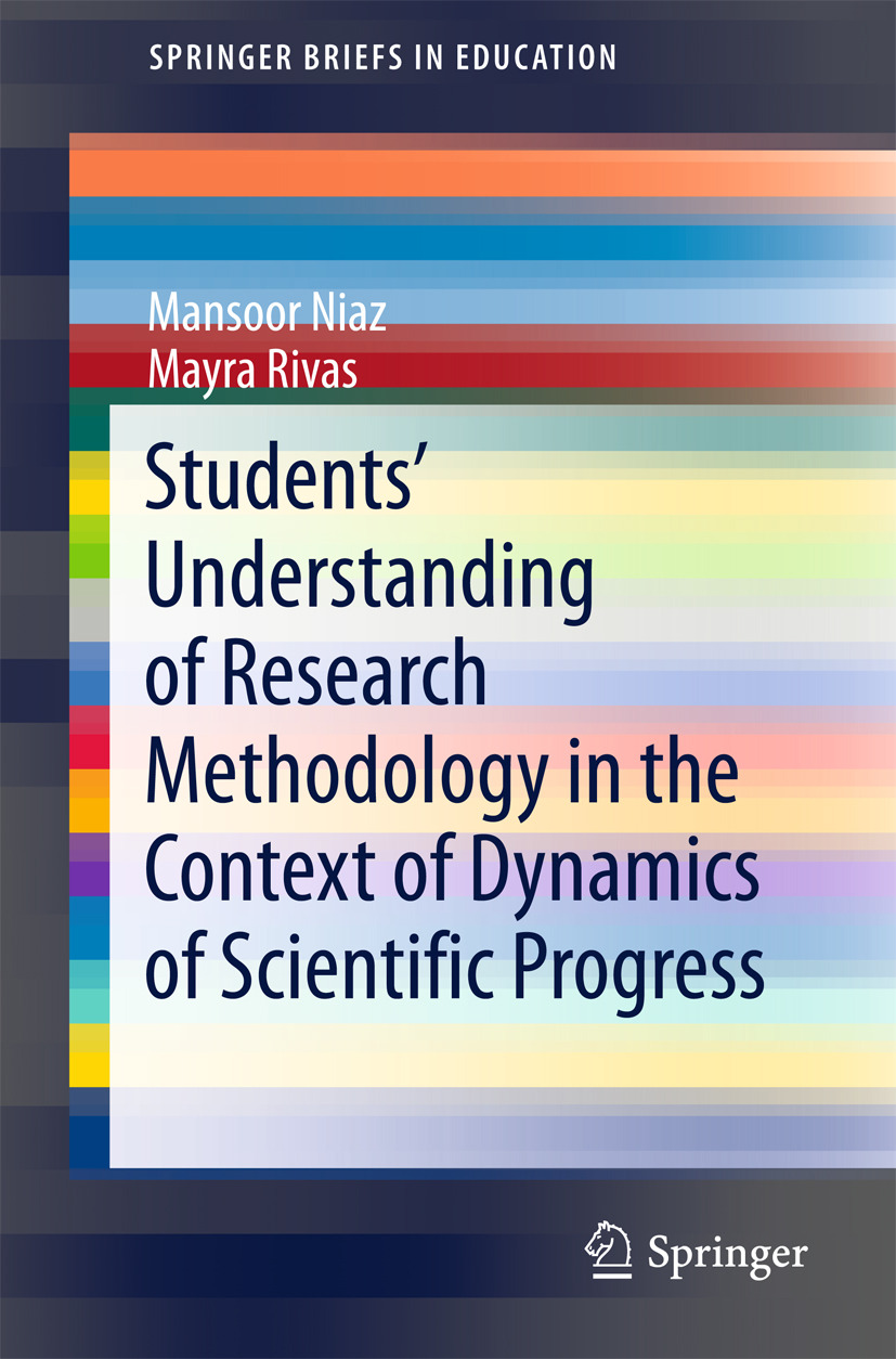 Niaz, Mansoor - Students' Understanding of Research Methodology in the Context of Dynamics of Scientific Progress, ebook