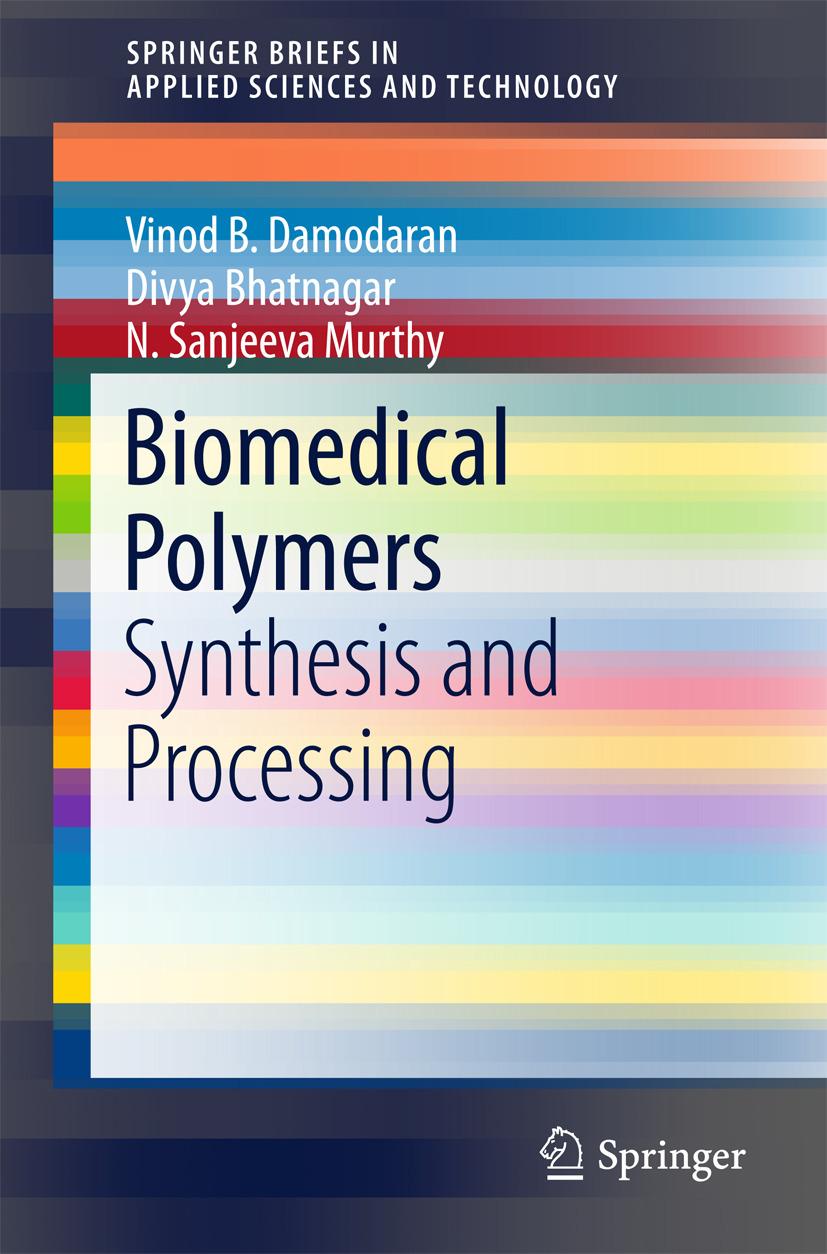 Bhatnagar, Divya - Biomedical Polymers, ebook