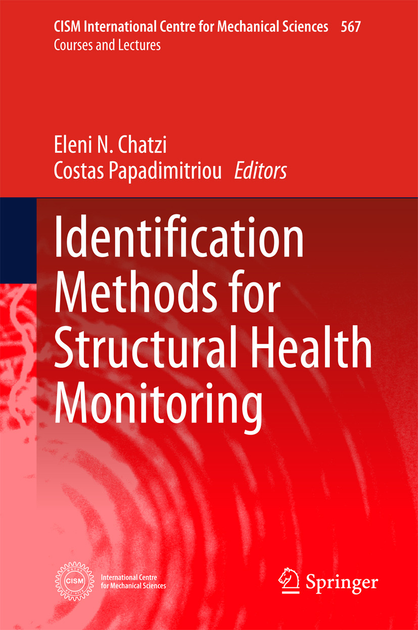 Chatzi, Eleni - Identification Methods for Structural Health Monitoring, ebook