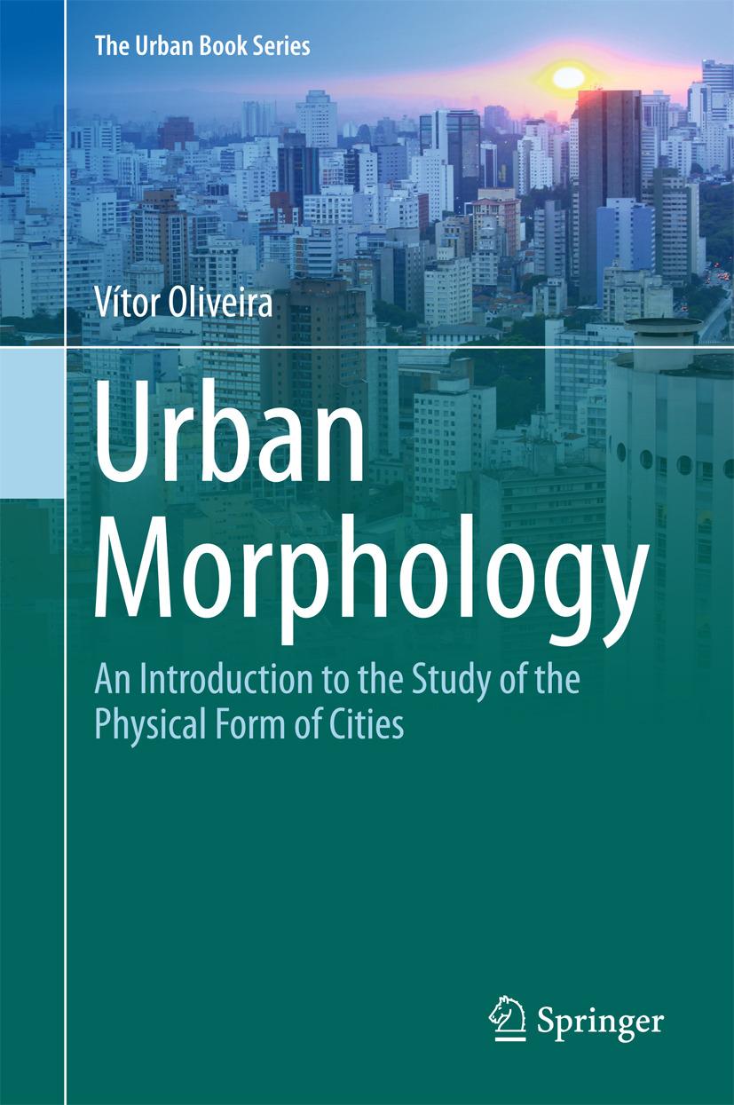 Oliveira, Vítor - Urban Morphology, ebook