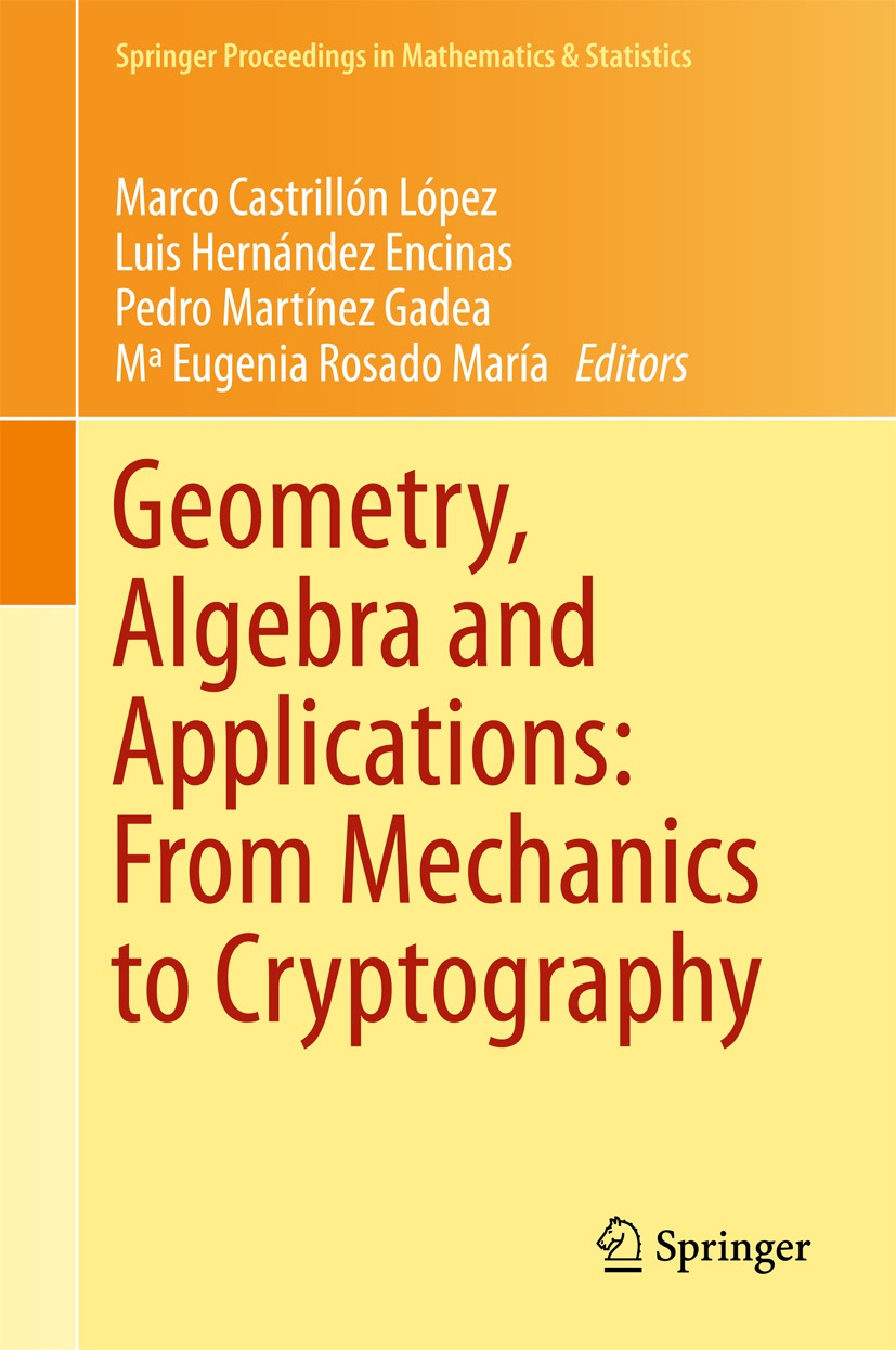Encinas, Luis Hernández - Geometry, Algebra and Applications: From Mechanics to Cryptography, ebook
