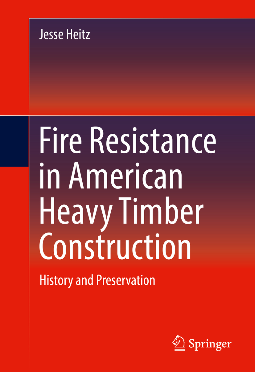 Heitz, Jesse - Fire Resistance in American Heavy Timber Construction, ebook