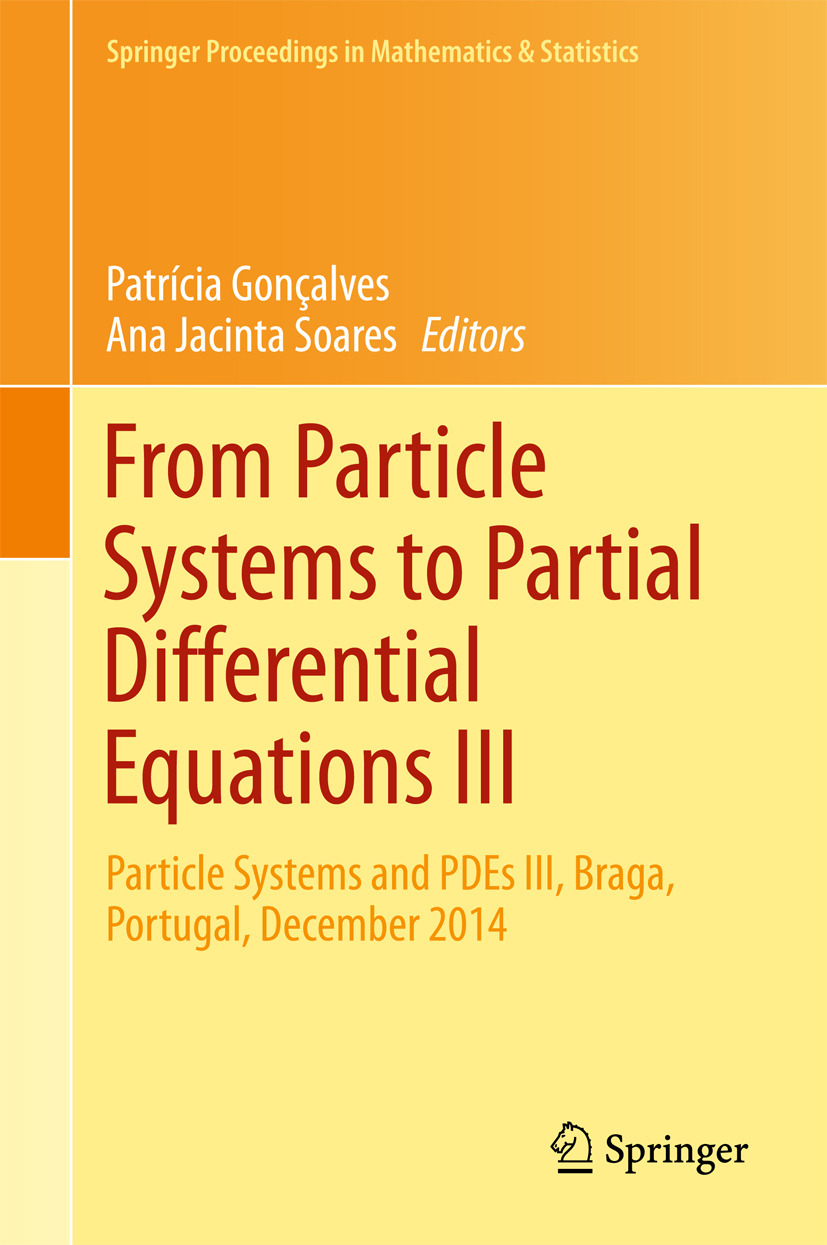 Gonçalves, Patrícia - From Particle Systems to Partial Differential Equations III, e-bok