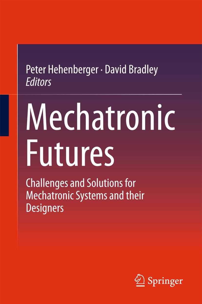 Bradley, David - Mechatronic Futures, e-kirja