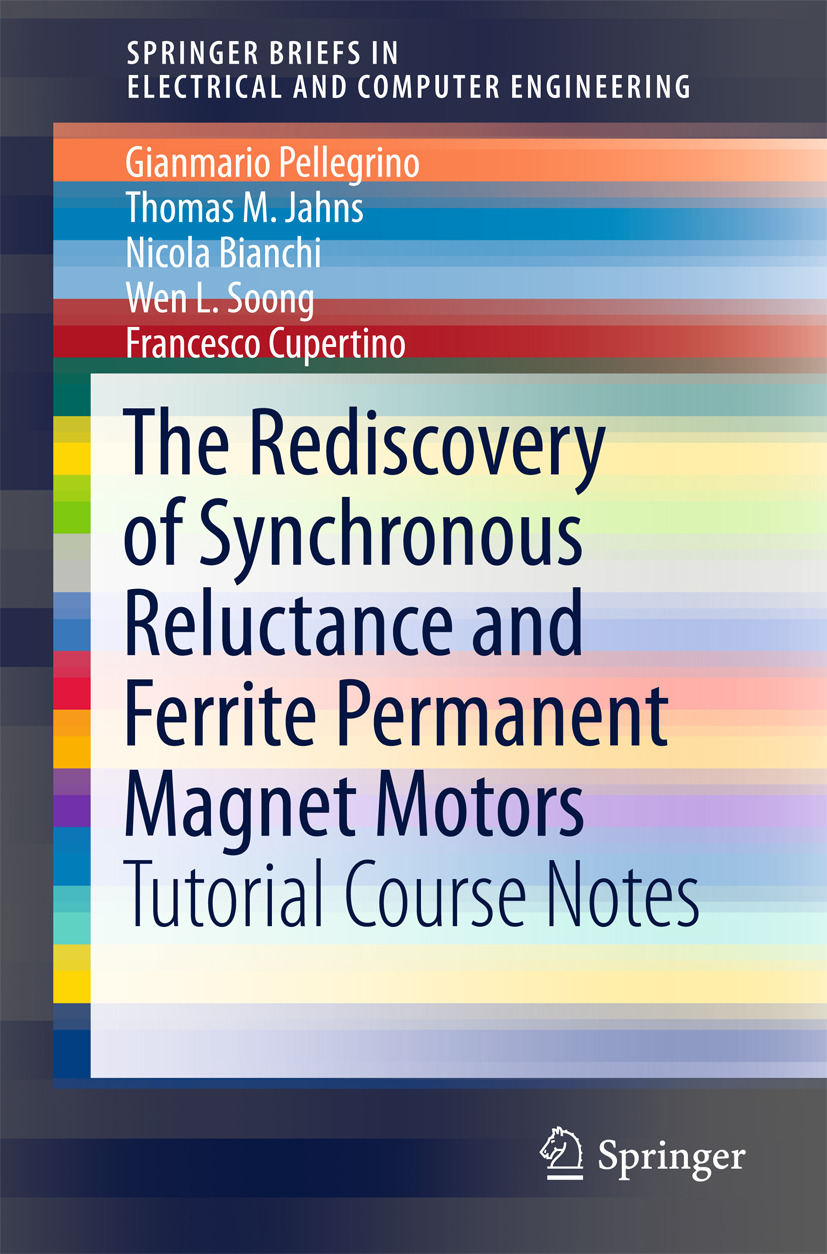 Bianchi, Nicola - The Rediscovery of Synchronous Reluctance and Ferrite Permanent Magnet Motors, ebook