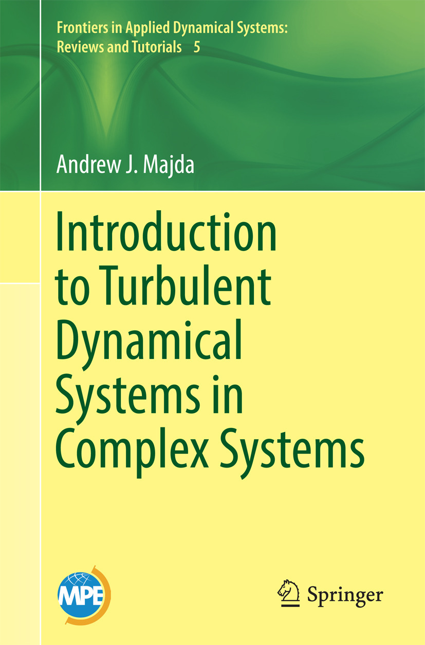 Majda, Andrew J. - Introduction to Turbulent Dynamical Systems in Complex Systems, ebook