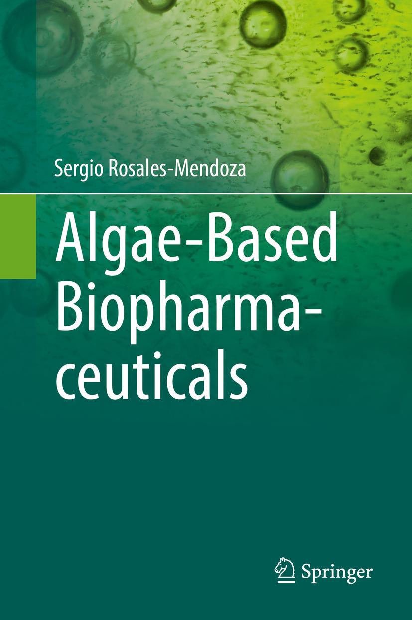 Rosales-Mendoza, Sergio - Algae-Based Biopharmaceuticals, ebook