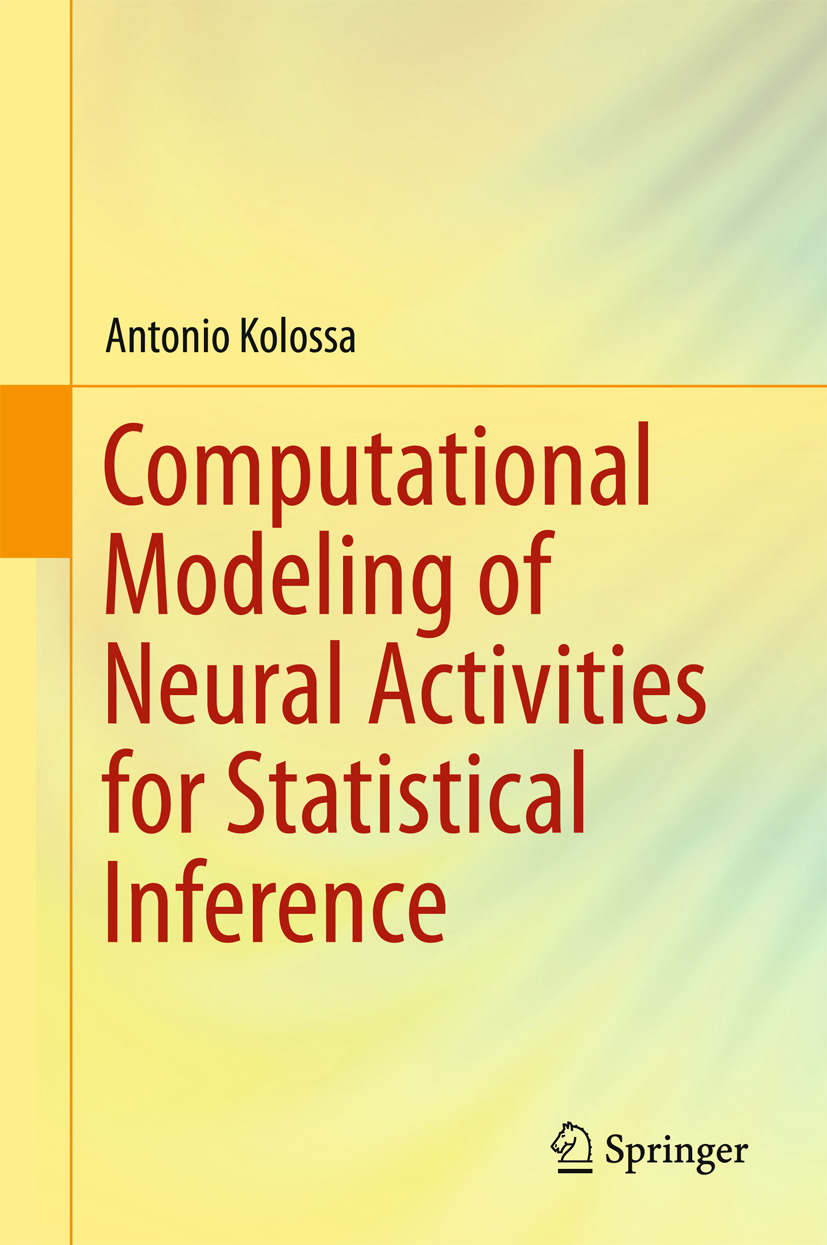 Kolossa, Antonio - Computational Modeling of Neural Activities for Statistical Inference, ebook