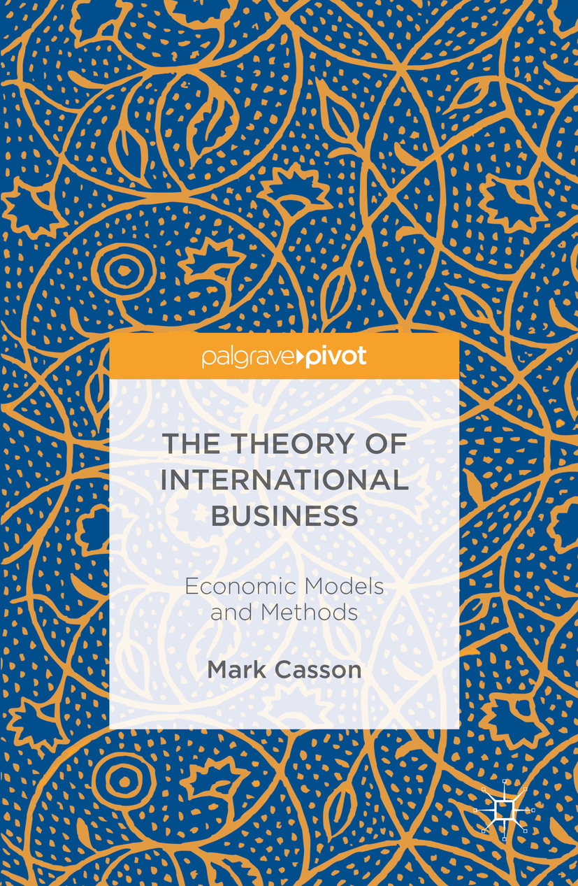Casson, Mark - The Theory of International Business, ebook