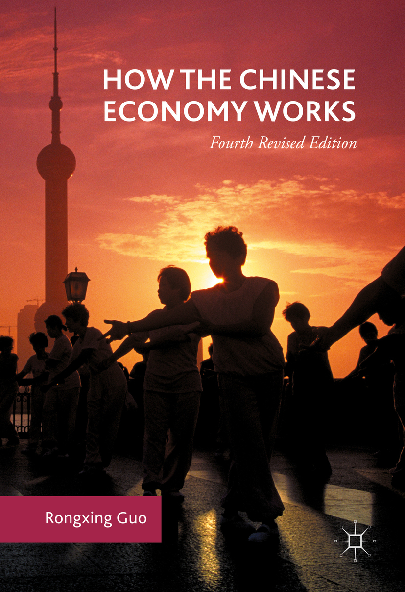 Guo, Rongxing - How the Chinese Economy Works, ebook
