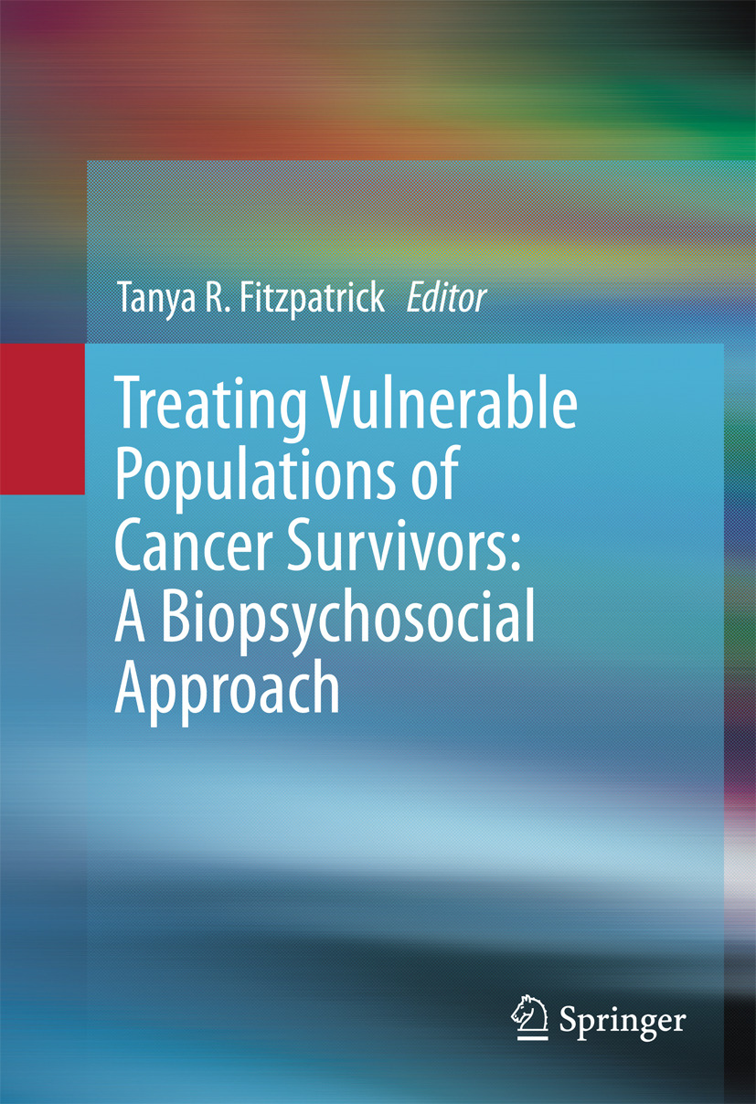Fitzpatrick, Tanya R. - Treating Vulnerable Populations of Cancer Survivors: A Biopsychosocial Approach, ebook