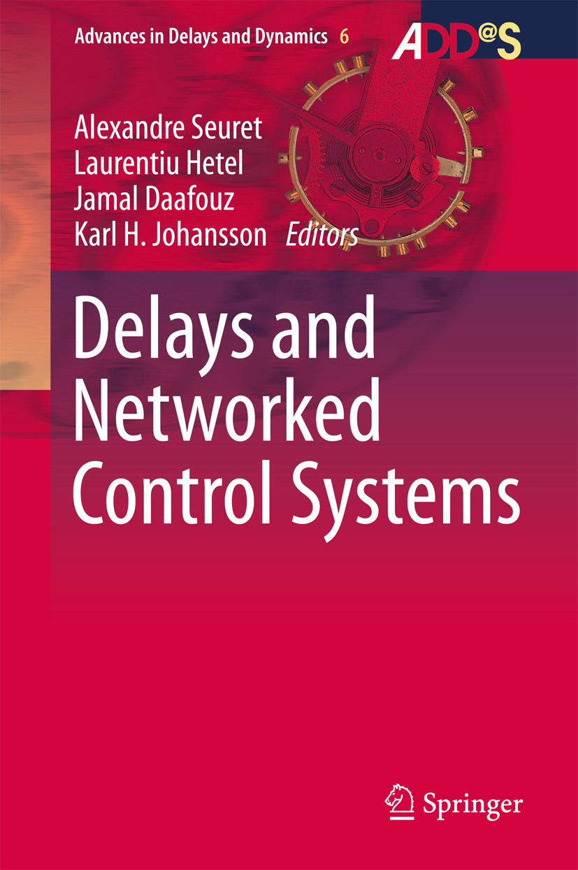 Daafouz, Jamal - Delays and Networked Control Systems, ebook