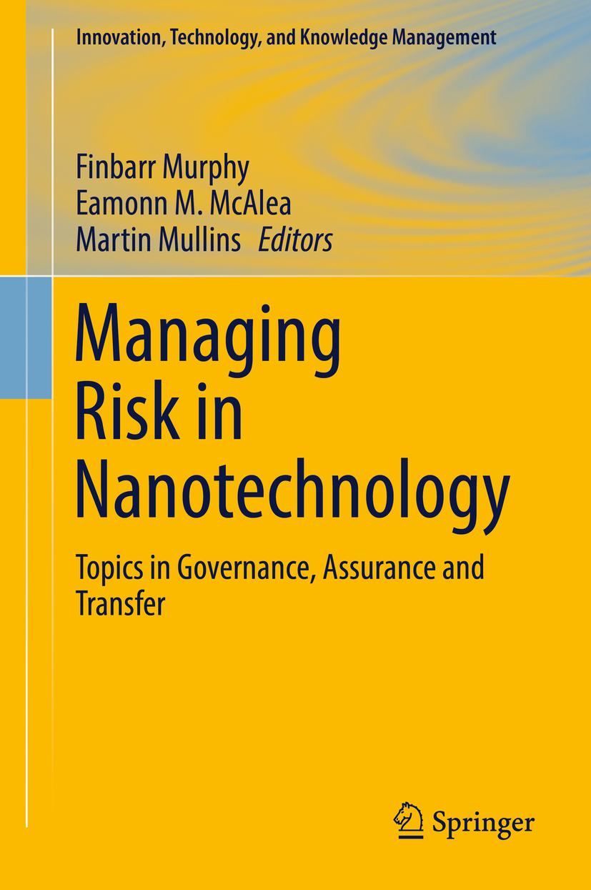 McAlea, Eamonn M. - Managing Risk in Nanotechnology, ebook