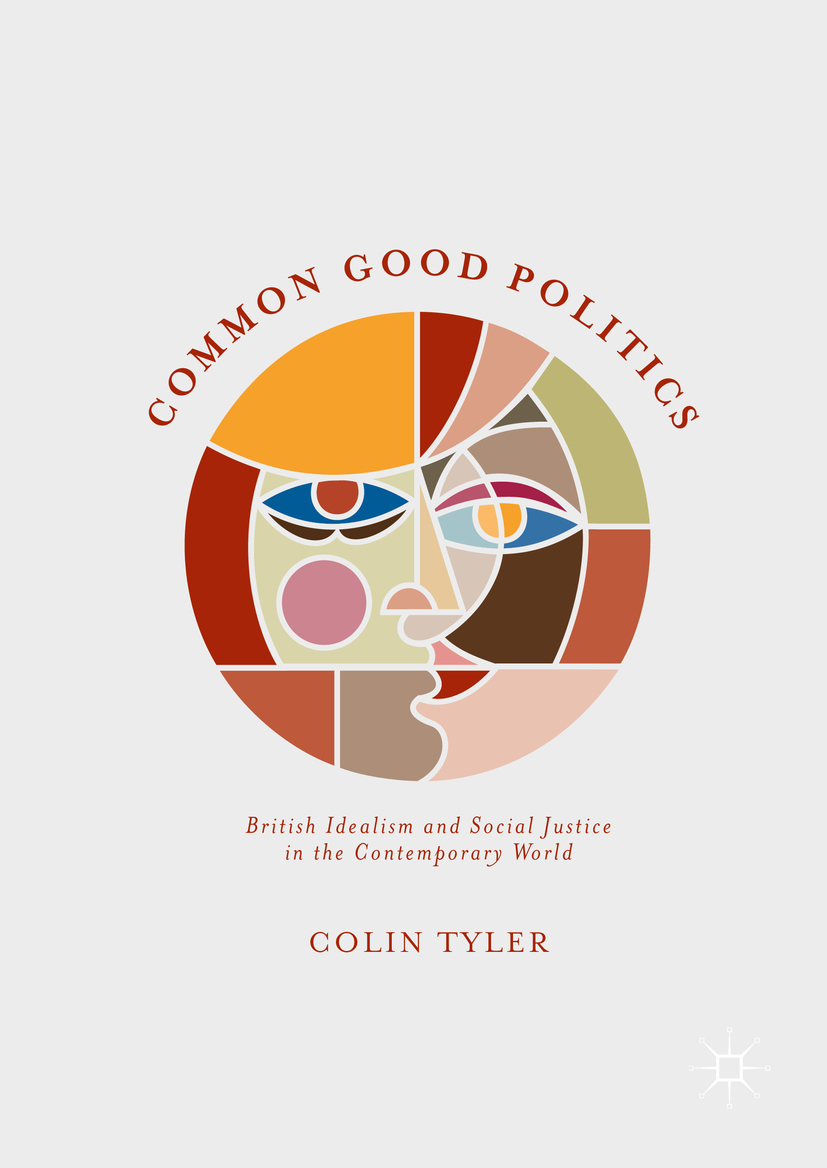 Tyler, Colin - Common Good Politics, ebook