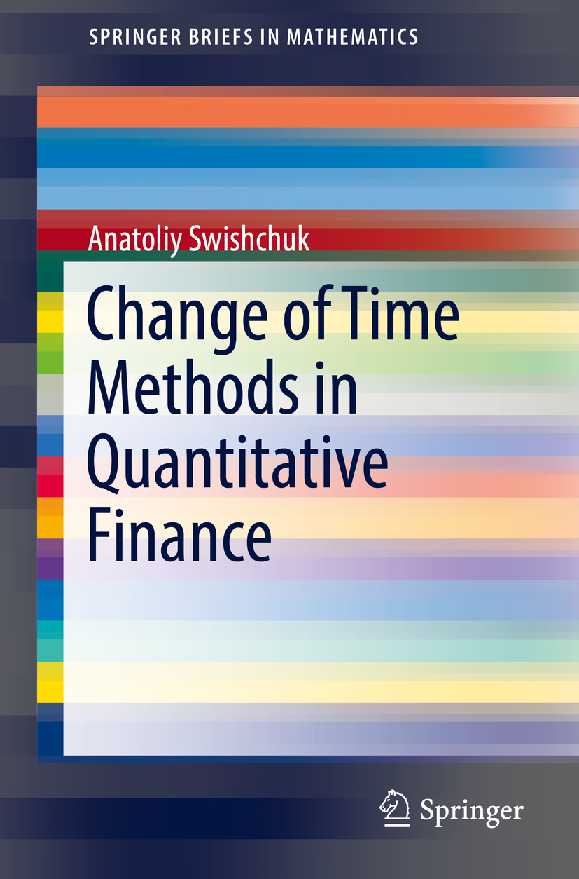 Swishchuk, Anatoliy - Change of Time Methods in Quantitative Finance, ebook
