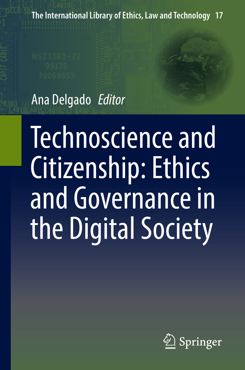 Delgado, Ana - Technoscience and Citizenship: Ethics and Governance in the Digital Society, ebook