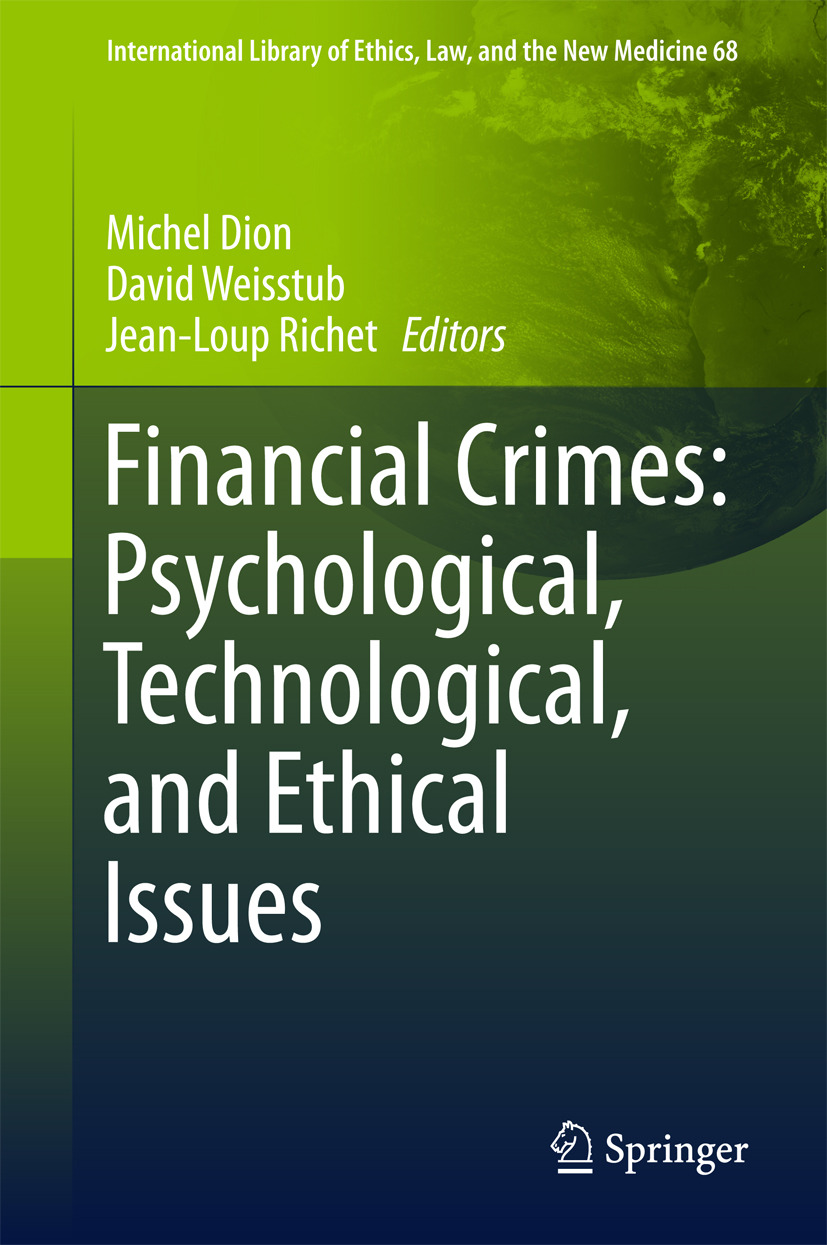 Dion, Michel - Financial Crimes: Psychological, Technological, and Ethical Issues, e-kirja