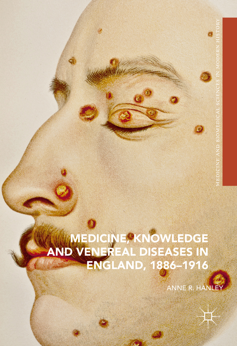 Hanley, Anne R. - Medicine, Knowledge and Venereal Diseases in England, 1886-1916, ebook