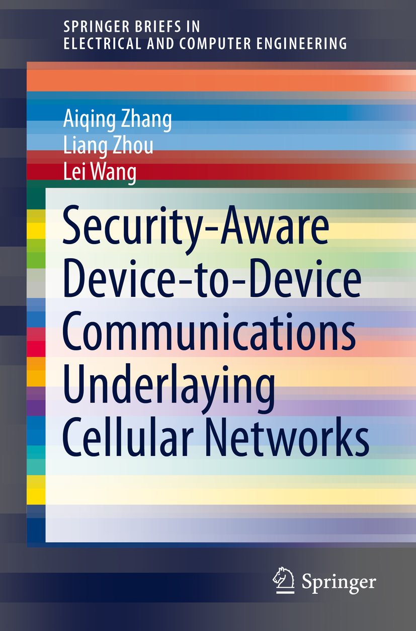 Wang, Lei - Security-Aware Device-to-Device Communications Underlaying Cellular Networks, ebook