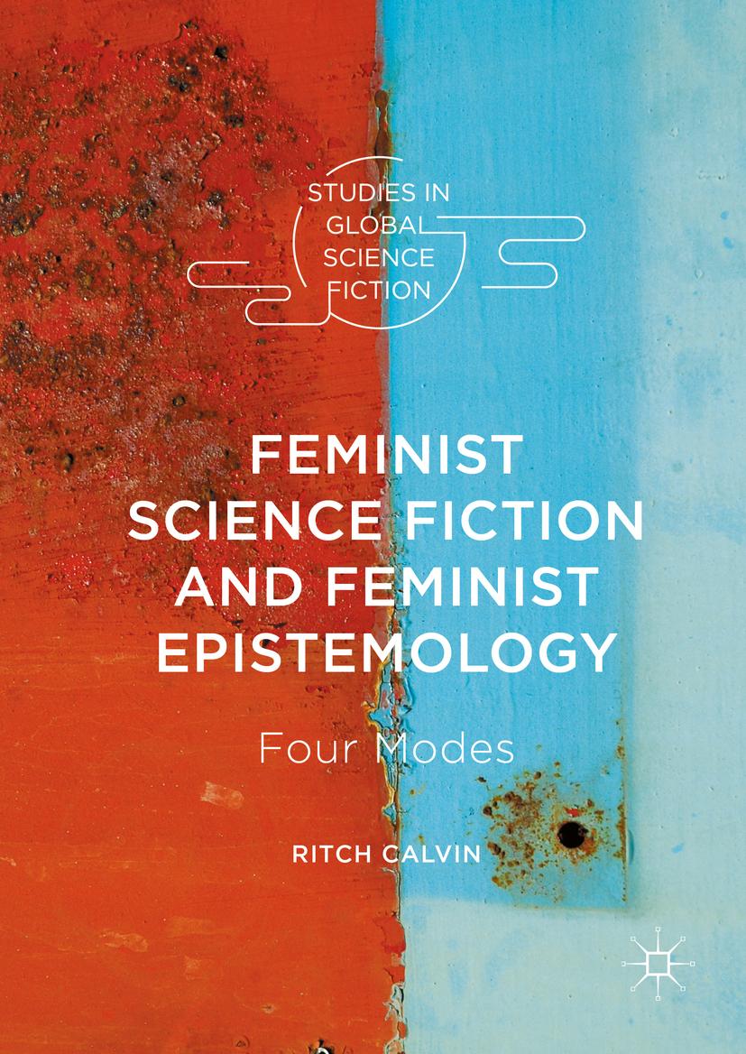 Calvin, Ritch - Feminist Science Fiction and Feminist Epistemology, e-bok