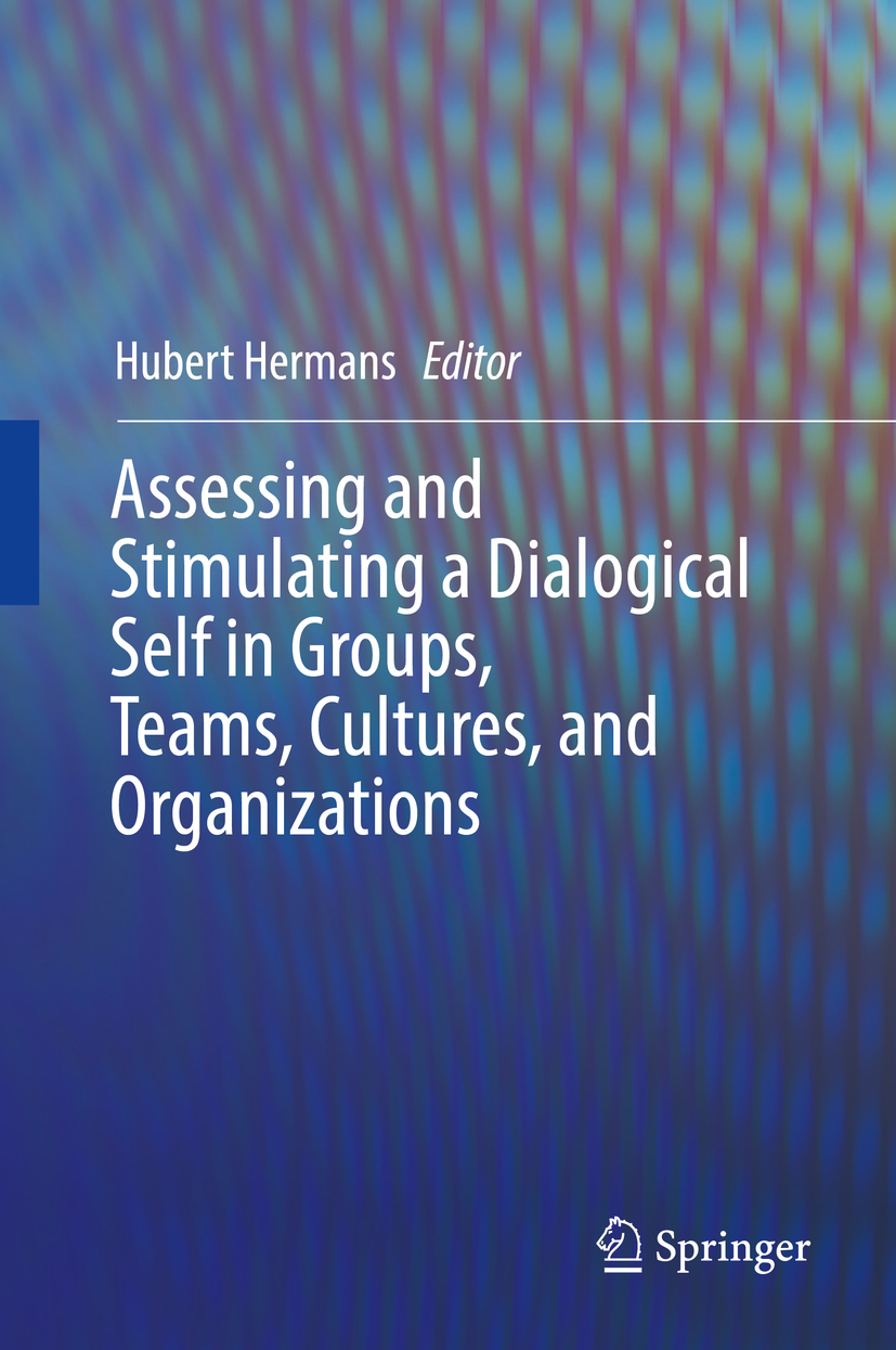 Hermans, Hubert - Assessing and Stimulating a Dialogical Self in Groups, Teams, Cultures, and Organizations, ebook