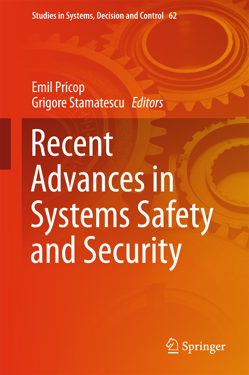 Pricop, Emil - Recent Advances in Systems Safety and Security, e-bok