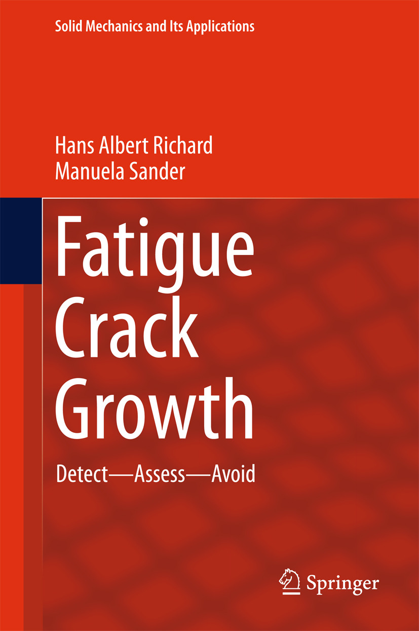 Richard, Hans Albert - Fatigue Crack Growth, e-bok