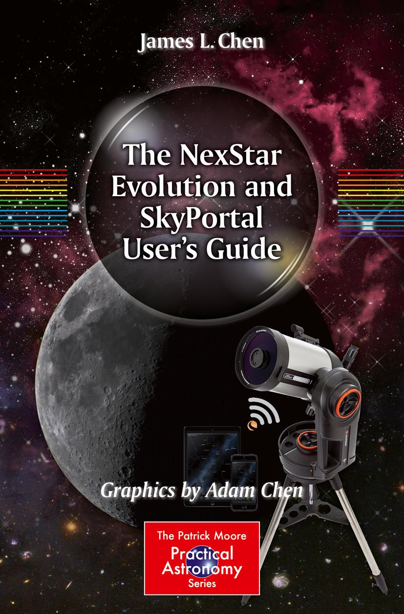 Chen, Adam - The NexStar Evolution and SkyPortal User's Guide, ebook