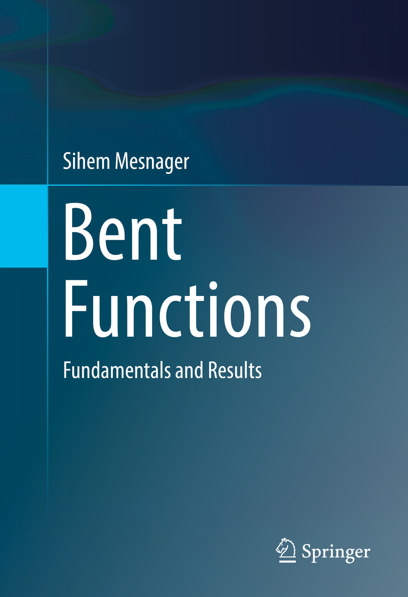 Mesnager, Sihem - Bent Functions, ebook