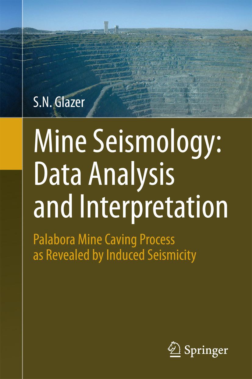 Glazer, S.N. - Mine Seismology: Data Analysis and Interpretation, ebook