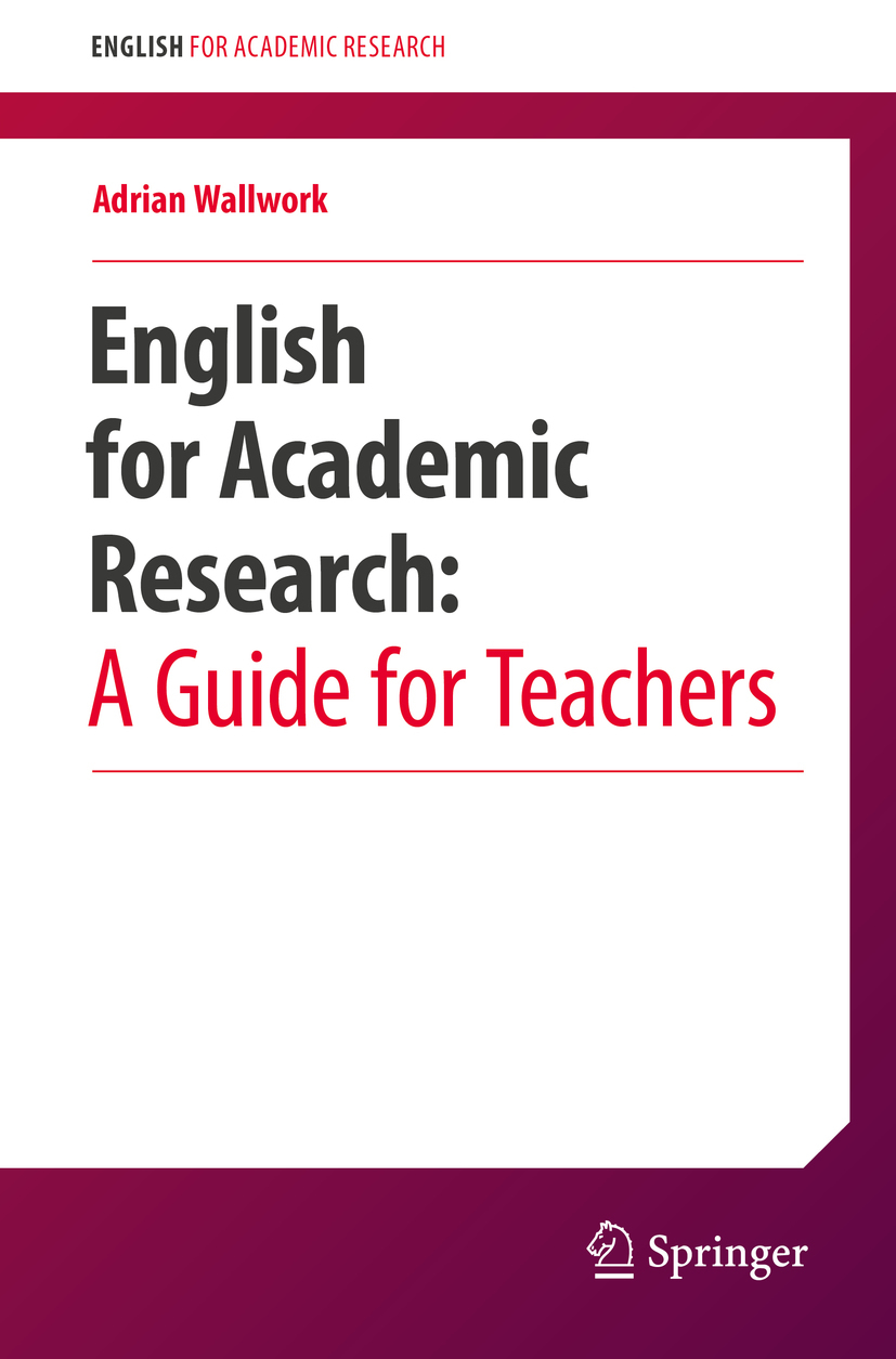 Wallwork, Adrian - English for Academic Research:  A Guide for Teachers, ebook