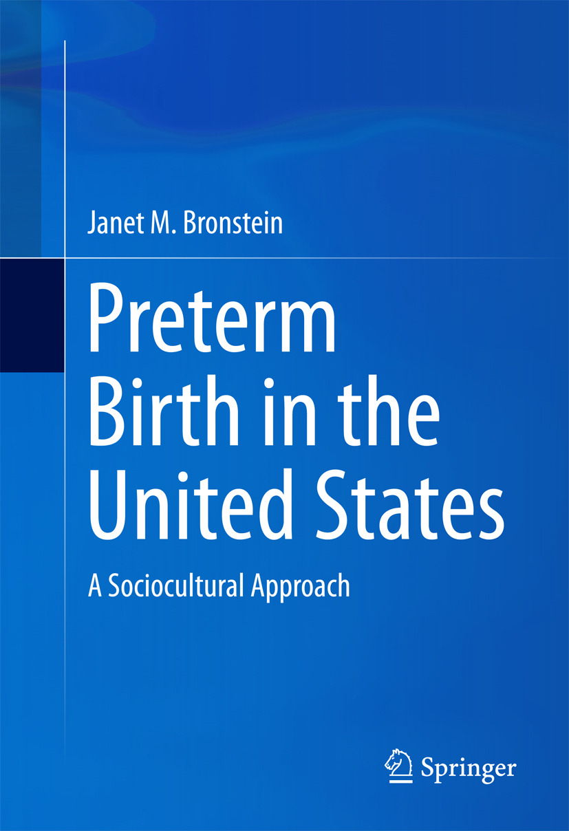 Bronstein, Janet M. - Preterm Birth in the United States, ebook