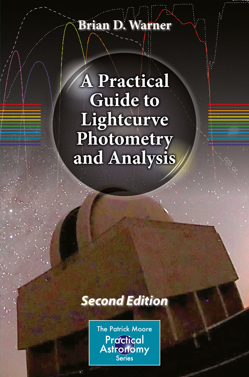 Warner, Brian D. - A Practical Guide to Lightcurve Photometry and Analysis, ebook